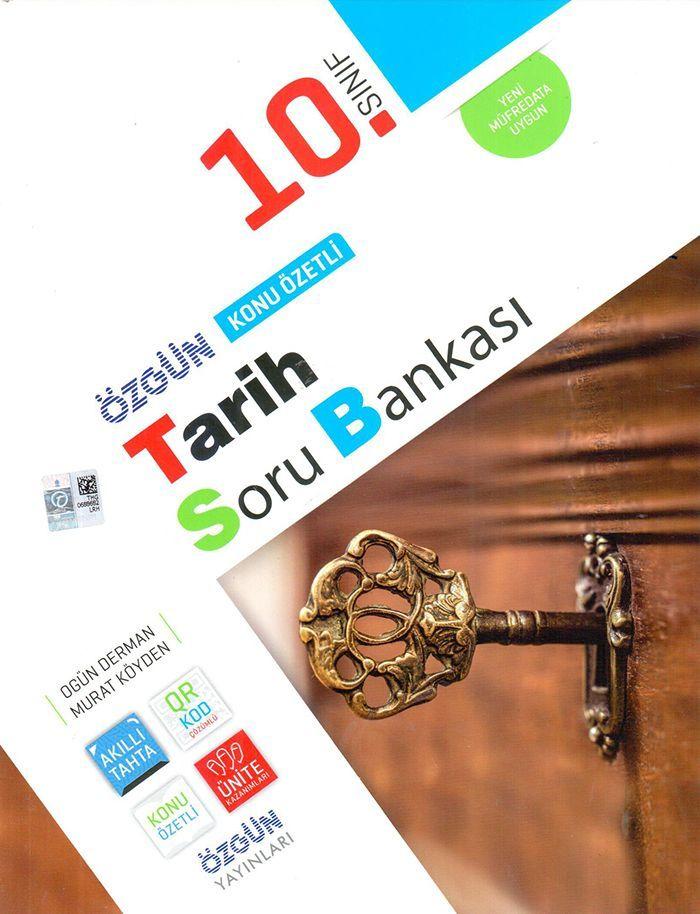 Özgün Yayınları 10. Sınıf Tarih Konu Özetli Soru Bankası