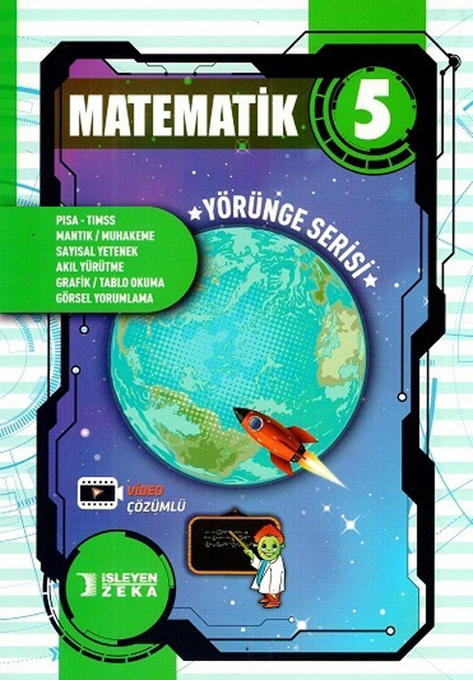 İşleyen Zeka 5. Sınıf Matematik Yörünge Serisi Soru Bankası