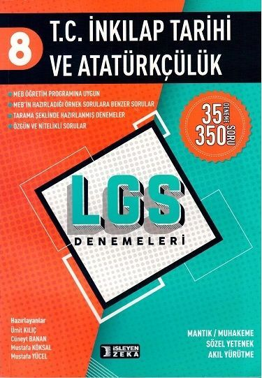 İşleyen Zeka Yayınları 8. Sınıf LGS T. C. İnkılap Tarihi ve Atatürkçülük Denemeleri