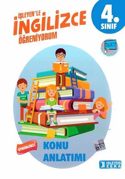 İşleyen Zeka Yayınları 4. Sınıf İngilizce Etkinlikli Öğreniyorum Konu Anlatımlı