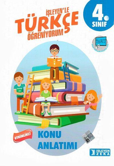 İşleyen Zeka Yayınları 4. Sınıf Türkçe Etkinlikli Öğreniyorum Konu Anlatımlı