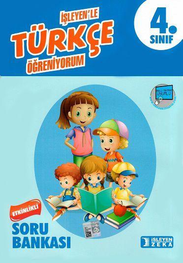 İşleyen Zeka Yayınları 4. Sınıf Türkçe Etkinlikli Öğreniyorum Soru Bankası