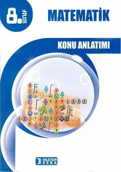 İşleyen Zeka Yayınları 8. Sınıf Matematik Konu Anlatımlı