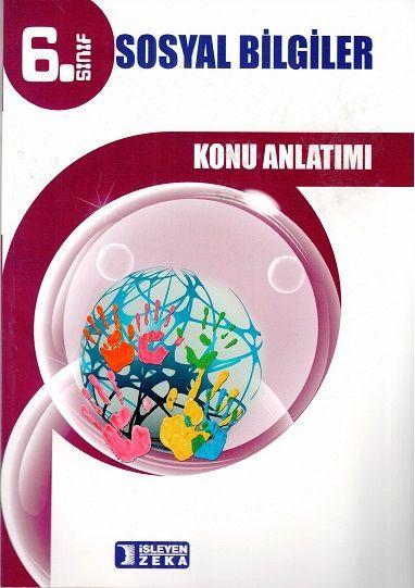 İşleyen Zeka Yayınları 6. Sınıf Sosyal Bilgiler Konu Anlatımlı