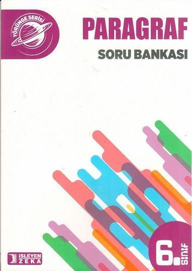 İşleyen Zeka Yayınları 6. Sınıf Yörünge Serisi Paragraf Soru Bankası