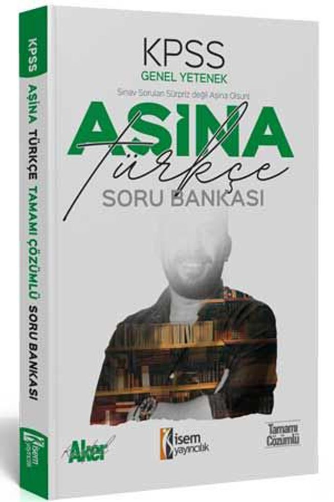 İsem Yayınları KPSS Türkçe Aşina Tamamı Çözümlü Soru Bankası