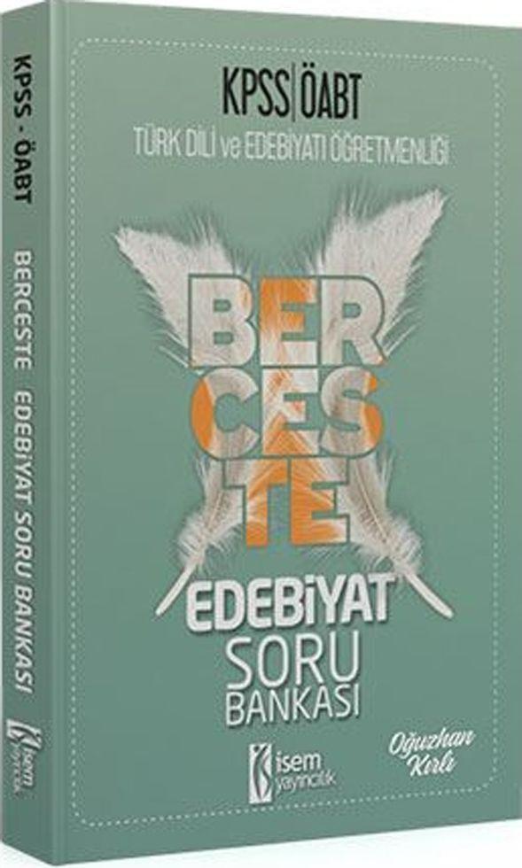 İsem Yayınları KPSS ÖABT Türk Dili ve Edebiyatı Öğretmenliği Edebiyat Berceste Soru Bankası