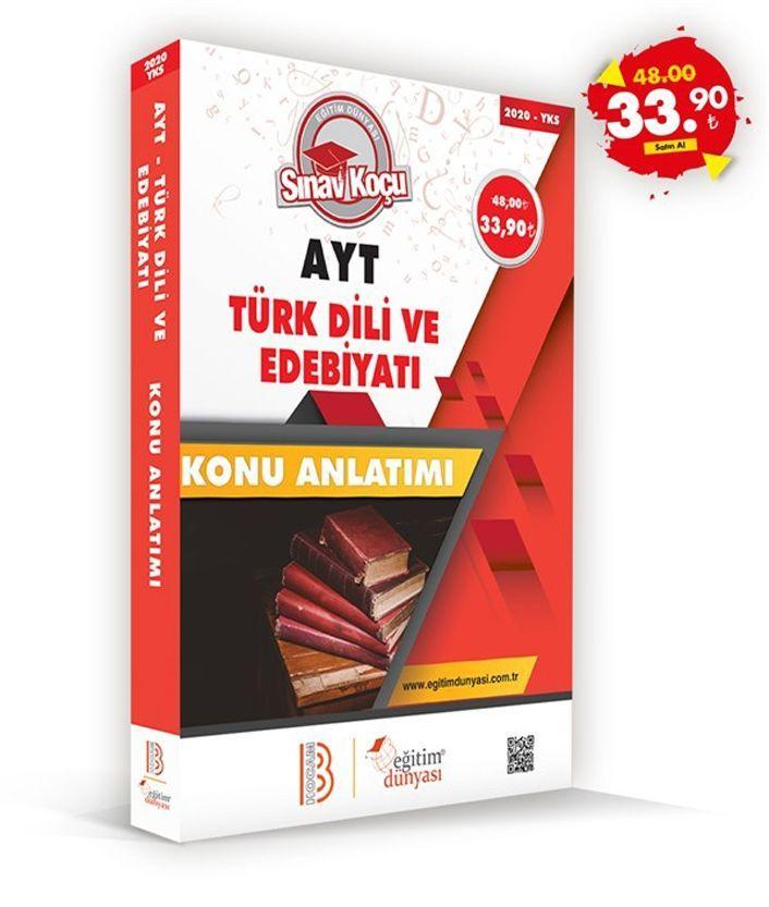 Eğitim Dünyası Yayınları AYT Türk Dili ve Edebiyatı Sınav Koçu Konu Anlatımı