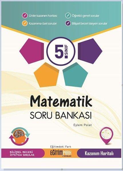 Eğitim Park Yayınları 5. Sınıf Matematik Soru Bankası