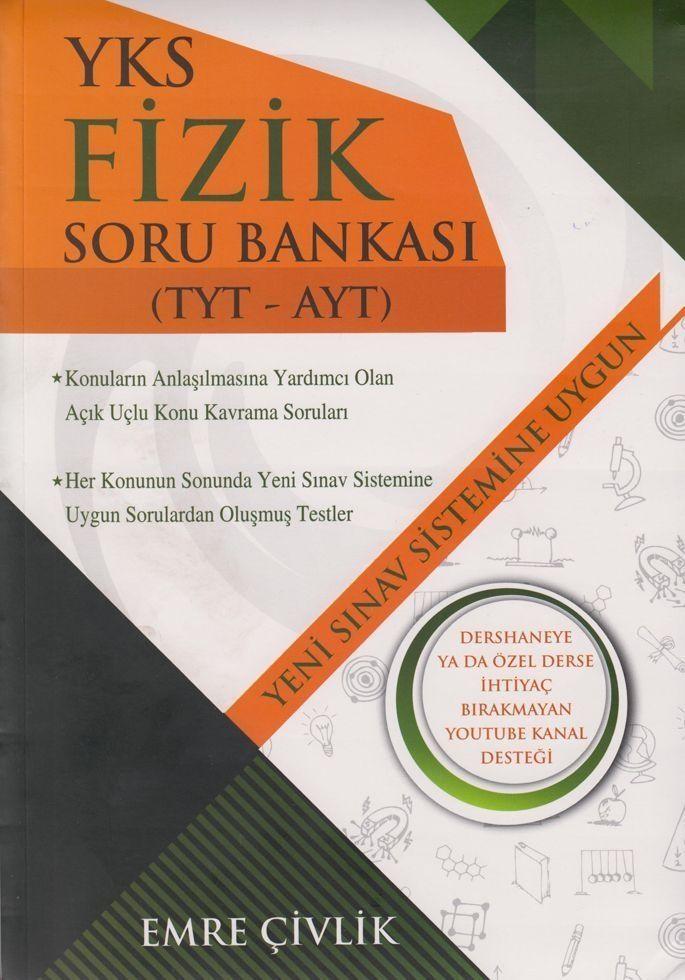 Emre Çivlik TYT AYT Fizik Soru Bankası