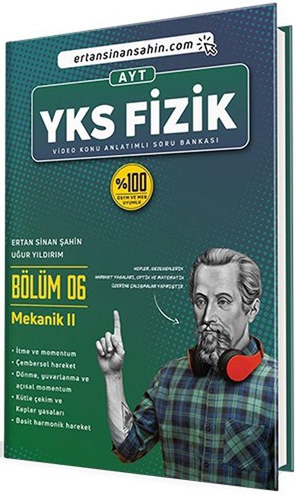 Ertan Sinan Şahin AYT Fizik Bölüm 6 Mekanik 2 Video Konu Anlatımlı Soru Bankası