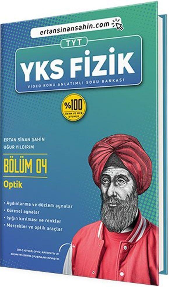 Ertan Sinan Şahin TYT Fizik Bölüm 4 Optik Video Konu Anlatımlı Soru Bankası