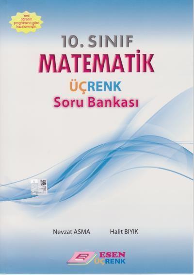 Esen Üçrenk Yayınları 10. Sınıf Matematik Soru Bankası