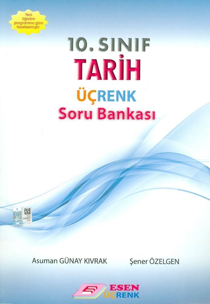 Esen Üçrenk Yayınları 10. Sınıf Tarih Soru Bankası