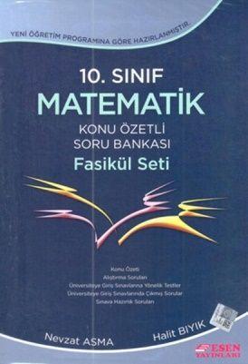 Esen Yayınları 10. Sınıf Matematik Konu Özetli Soru Bankası Fasikül Seti