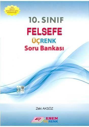 Esen Yayınları 10. Sınıf Felsefe Üçrenk Soru Bankası