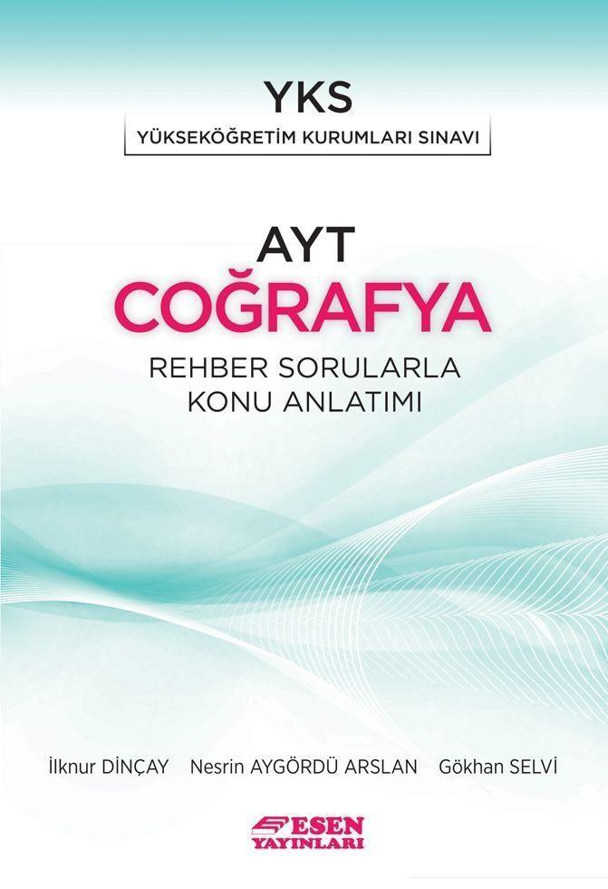 Esen Yayınları AYT Coğrafya Rehber Sorularla Konu Anlatımı