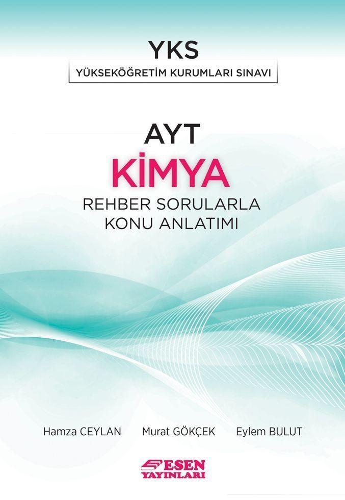 Esen Yayınları AYT Kimya Rehber Sorularla Konu Anlatımı