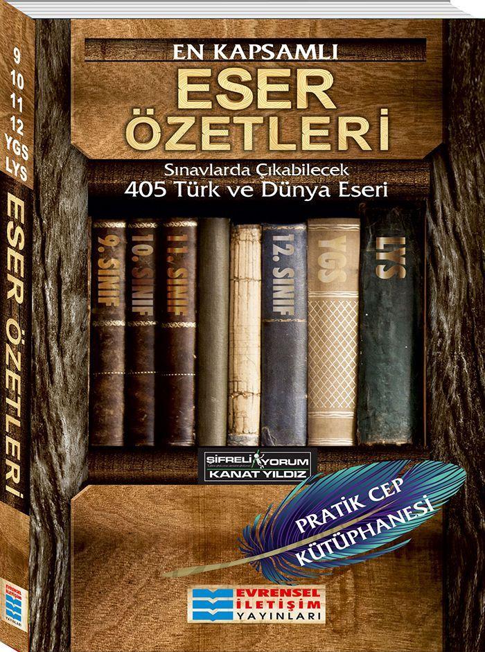 Evrensel İletişim En Kapsamlı Eser Özetleri 405 Türk ve Dünya Eseri
