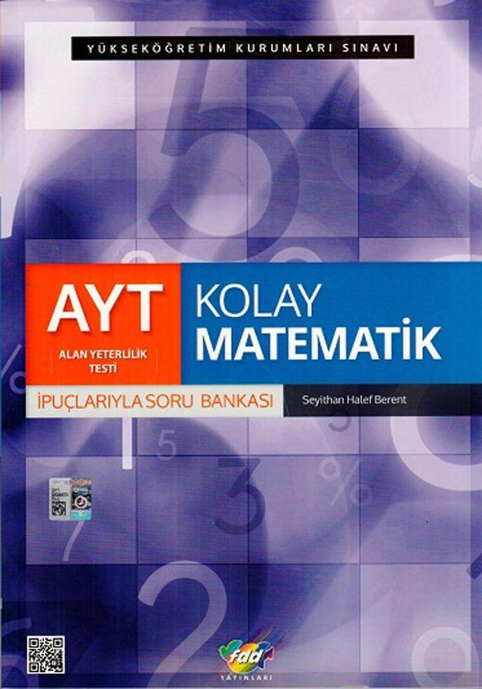 FDD Yayınları AYT Kolay Matematik İpuçlarıyla Soru Bankası