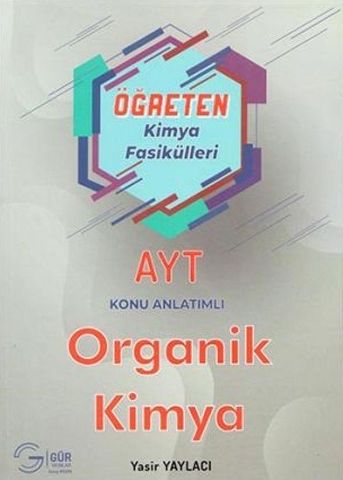Gür Yayınları AYT Öğreten Kimya Fasikülleri Organik Kimya