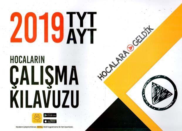 Hocalara Geldik 2019 TYT AYT Hocaların Çalışma Kılavuzu