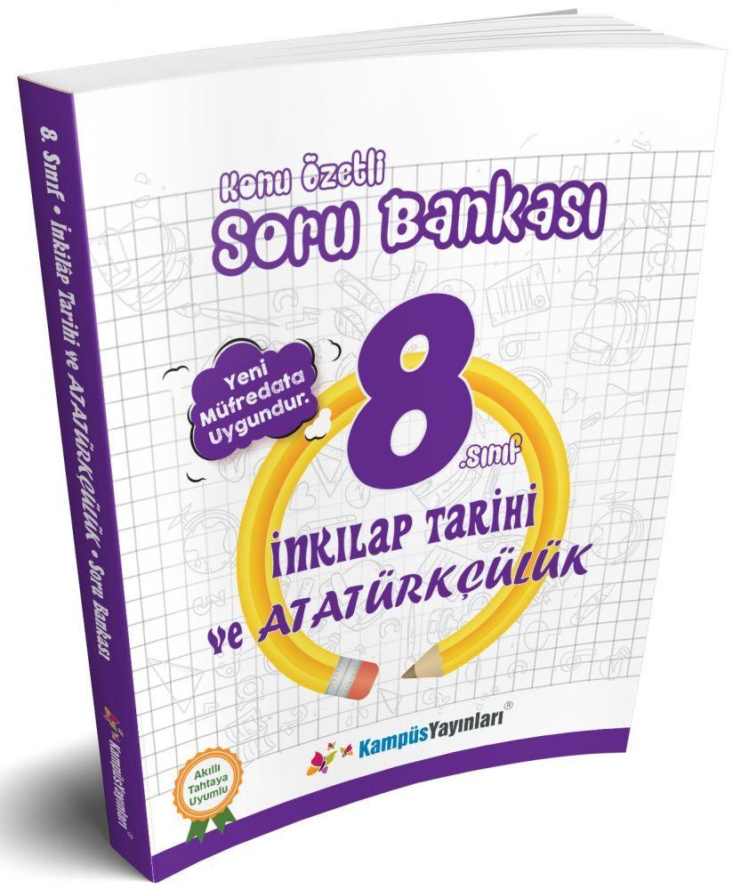 Kampüs Yayınları 8. Sınıf T. C. İnkılap Tarihi ve Atatürkçülük Konu Özetli Soru Bankası