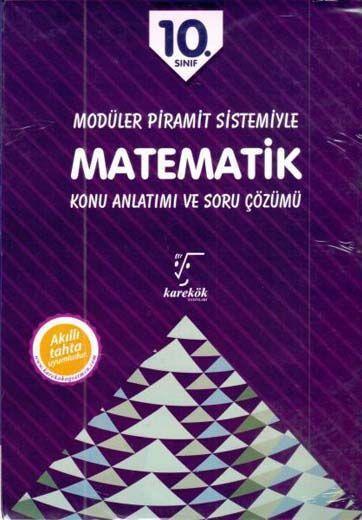 Karekök Yayınları 10. Sınıf Modüler Piramit Sistemiyle Matematik Konu Anlatımı ve Soru Çözümü