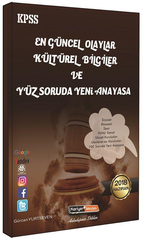 Kariyer Meslek Yayınları 2018 KPSS En Güncel Olaylar Kültürel Bilgiler ve Yüz Soruda Yeni Anayasa