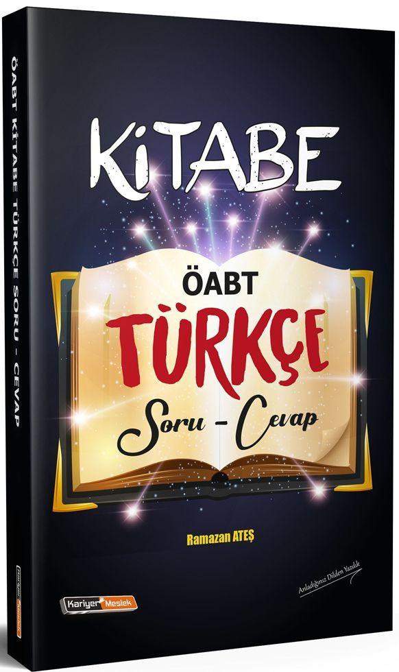 Kariyer Meslek Yayınları ÖABT Türkçe Kitabe Soru Cevap