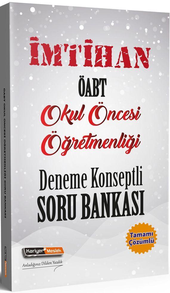 Kariyer Meslek Yayınları ÖABT Okul Öncesi Öğretmenliği İmtihan Deneme Konseptli Soru Bankası