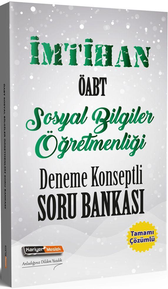 Kariyer Meslek Yayınları ÖABT Sosyal Bilgiler Öğretmenliği İmtihan Deneme Konseptli Soru Bankası