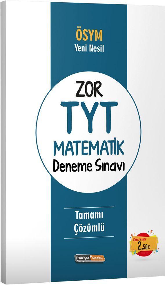 Kariyer Meslek Yayınları Zor TYT Matematik Deneme Sınavı