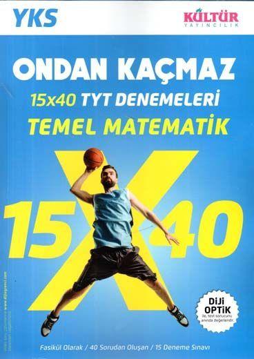 Kültür Yayıncılık TYT Ondan Kaçmaz Temel Matematik 15 x 40  Denemeleri