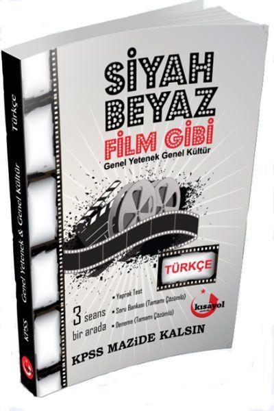 Kısayol Yayınları Kpss Türkçe Siyah Beyaz Film Gibi Soru Bankası
