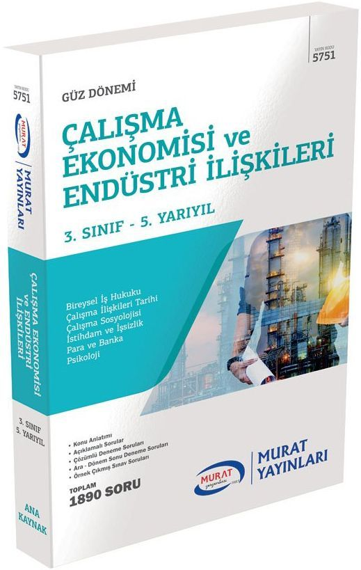 Murat AÖF Çalışma Ekonomisi ve Endüstri İlişkileri 3. Sınıf 5. Yarıyıl 5751