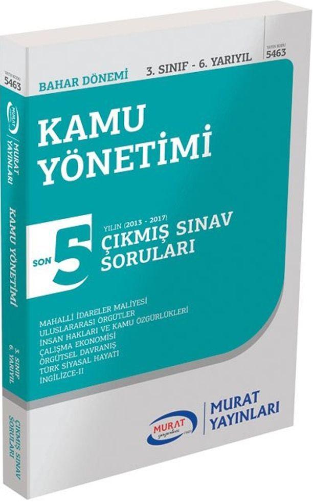 Murat Yayınları Bahar Dönemi 3. Sınıf 6. Yarıyıl Kamu Yönetimi Son 5 Yılın Çıkmış Sınav Soruları