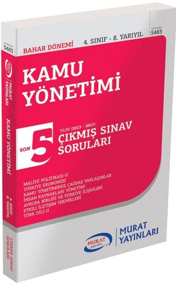 Murat Yayınları Bahar Dönemi 4. Sınıf 8. Yarıyıl Kamu Yönetimi Son 5 Yılın Çıkmış Sınav Soruları
