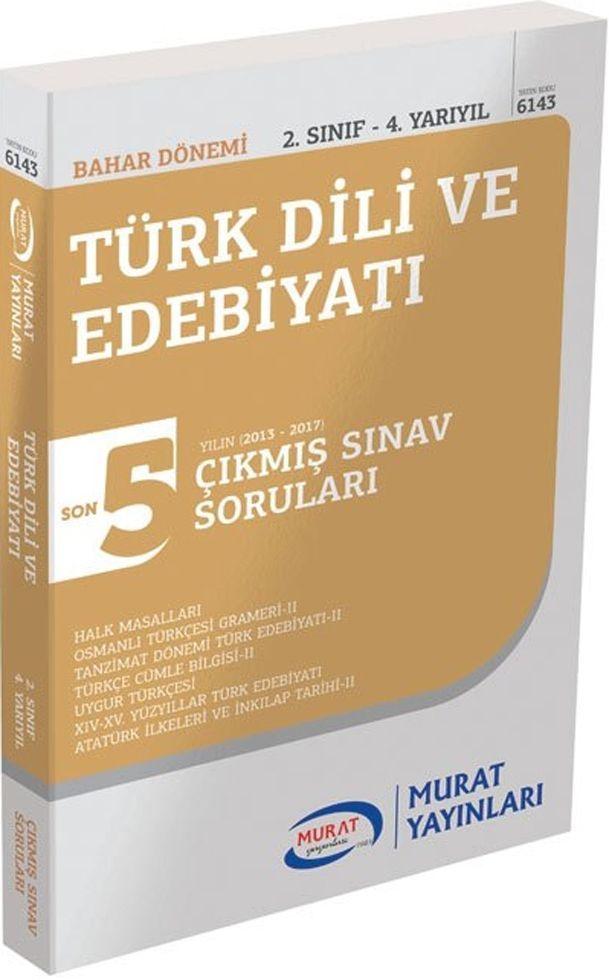 Murat Yayınları Bahar Dönemi 2. Sınıf 4. Yarıyıl Türk Dili ve Edebiyatı Son 5 Yılın Çıkmış Sınav Soruları