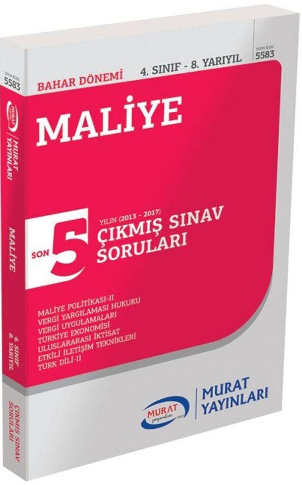 Murat Yayınları Bahar Dönemi 4. Sınıf 8. Yarıyıl Maliye Son 5 Yılın Çıkmış Sınav Soruları