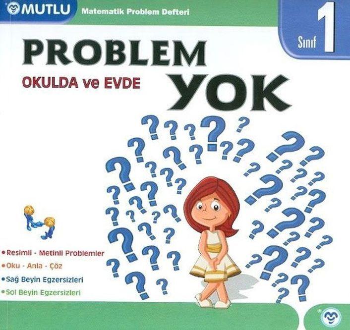 Mutlu Yayınları 1. Sınıf Matematik Okulda ve Evde Problem Yok Defteri