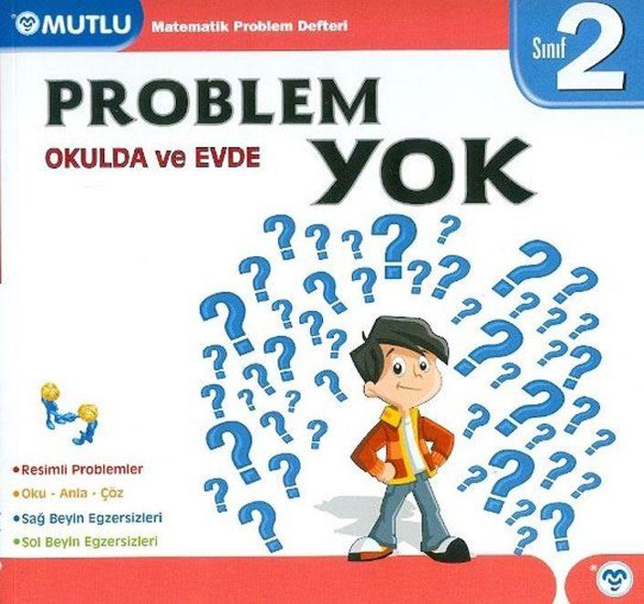 Mutlu Yayınları 2. Sınıf Matematik Okulda ve Evde Problem Yok Defteri