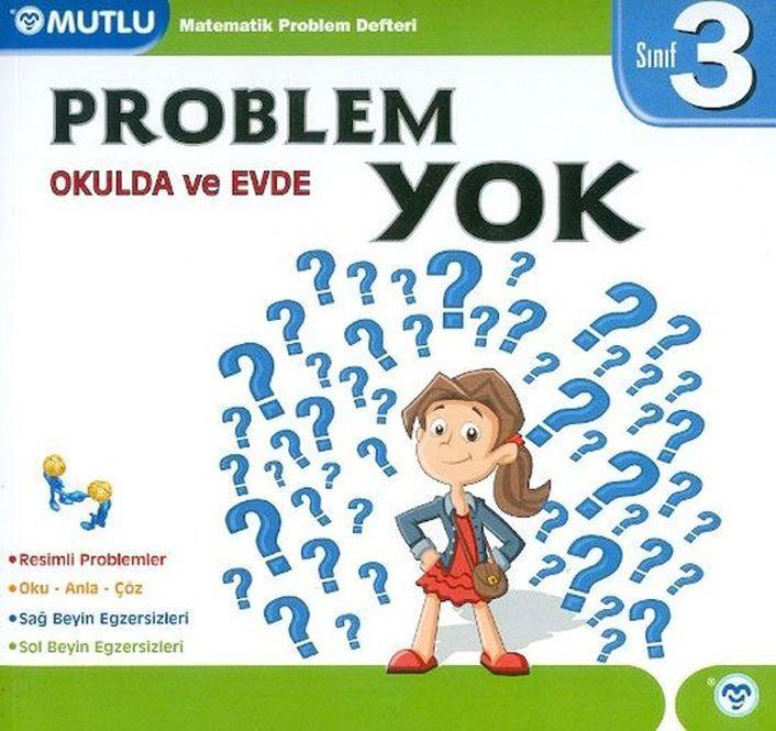 Mutlu Yayınları 3. Sınıf Matematik Okulda ve Evde Problem Yok Defteri