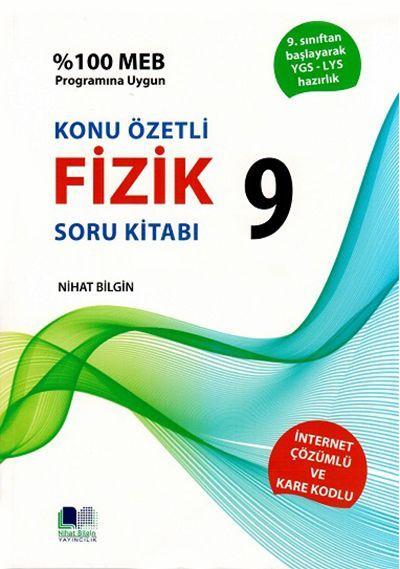 Nihat Bilgin 9. Sınıf Fizik Konu Özetli Soru Kitabı