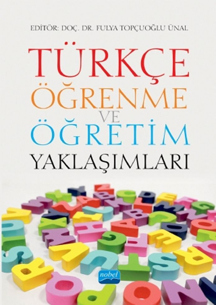 Nobel Yayınları Türkçe Öğrenme ve Öğretim Yaklaşımları