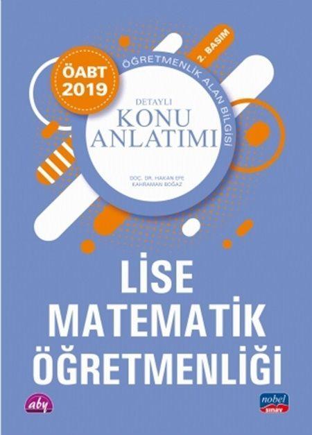 Nobel Yayınları2019 ÖABT Lise Matematik Öğretmenliği - Detaylı Konu Anlatımı