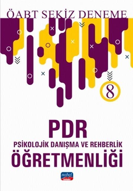Nobel Yayınları2019 ÖABT -PDR- Psikolojik Danışma ve Rehberlik Öğretmenliği - 8 Deneme