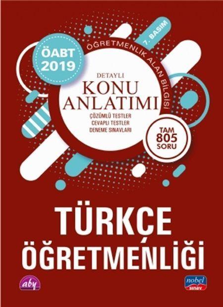 Nobel Yayınları2019 ÖABT Türkçe Öğretmenliği Öğretmenlik Alan Bilgisi Detaylı Konu Anlatımı