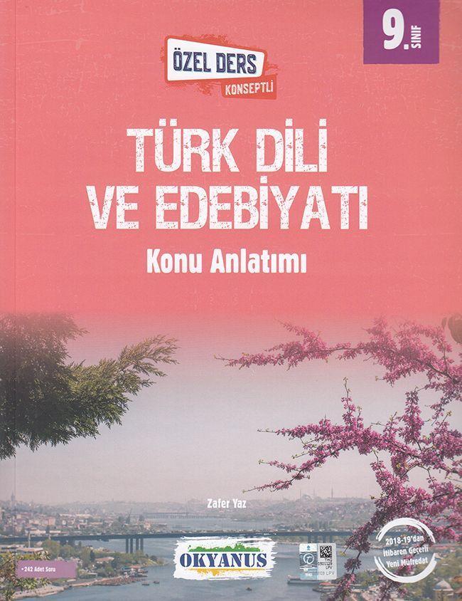 Okyanus Yayınları 9. Sınıf Türk Dili ve Edebiyatı Özel Ders Konseptli Konu Anlatımlı