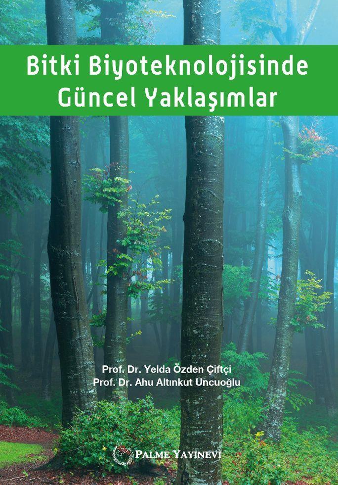 Palme Yayınları Bitki Biyoteknolojisinde Güncel Yaklaşımlar